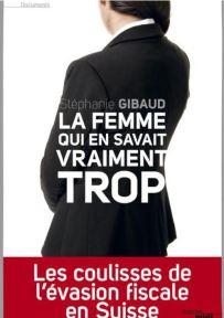 La femme qui en savait vraiment trop - Stéphanie Gibaud