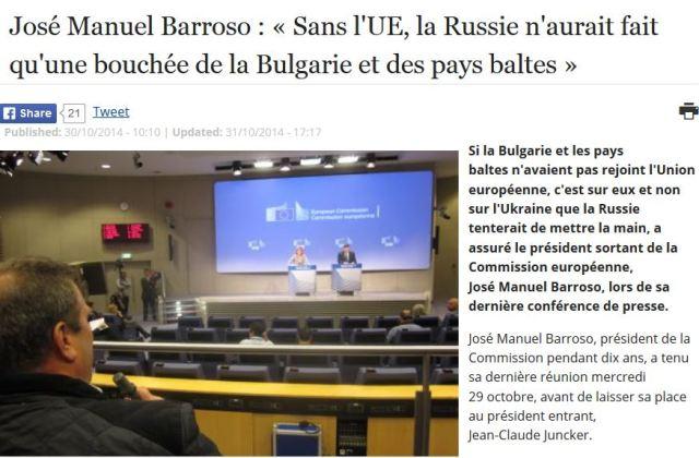 Barroso sans l'UE la Russie n'aurait fait qu'une bouchée de la Bulgarie et des pays baltes