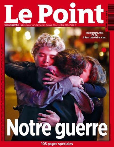 Le Point N°2254 Du 19 Novembre 2015 Notre Guerre