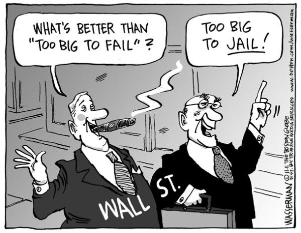 too big to fail too big to jail